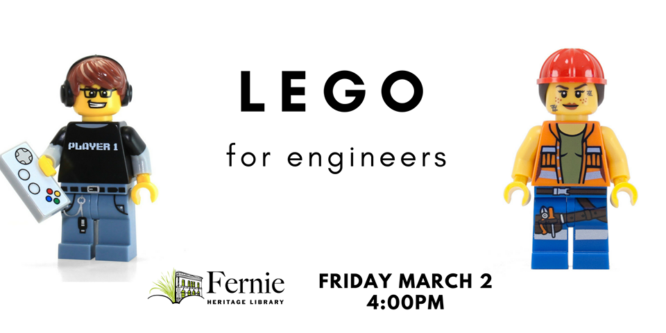 Lego for Engineers at Fernie Heritage Library | Fernie Fix