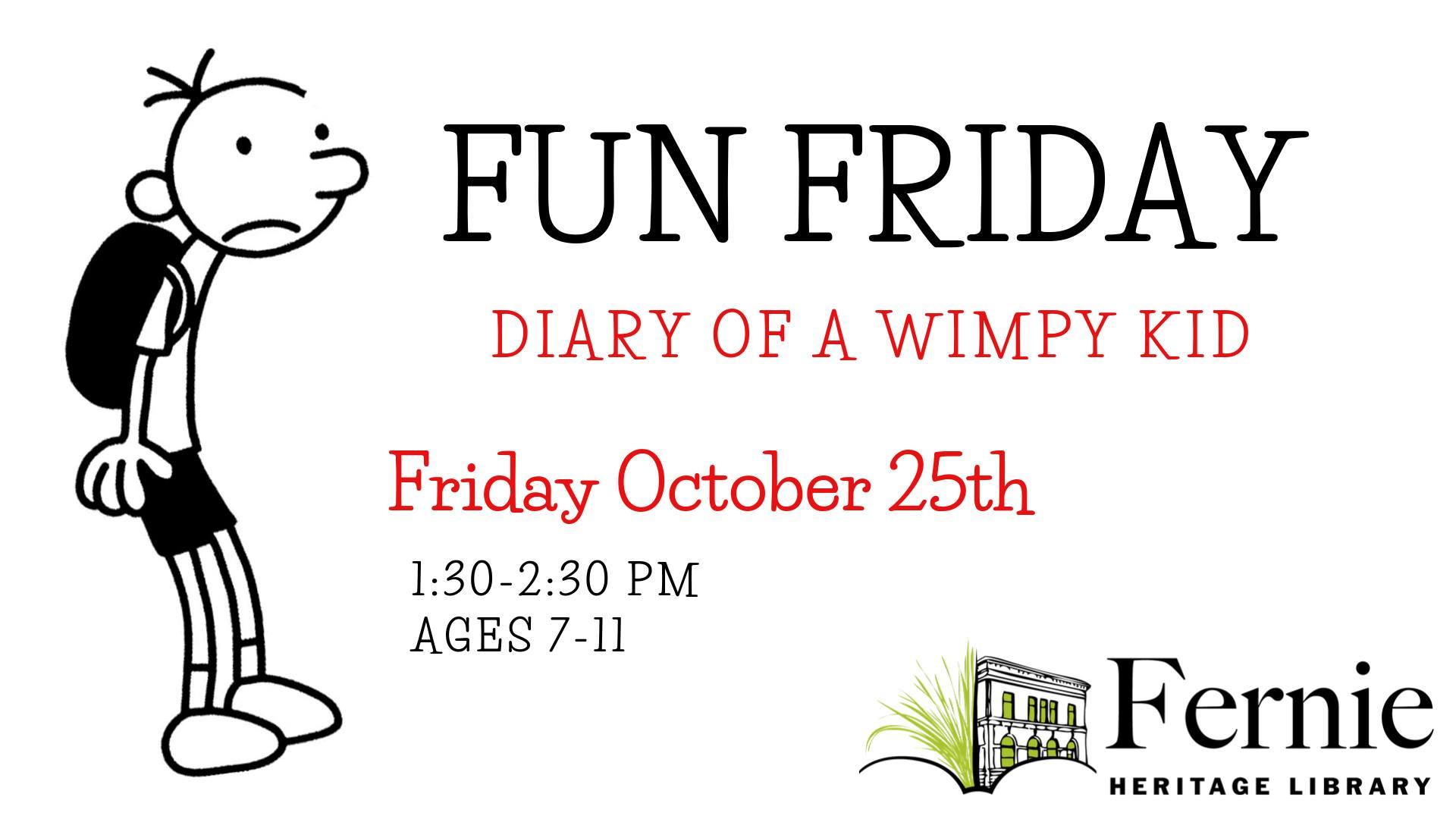 Fun Friday Diary Of A Wimpy Kid Fernie Fix Lifestyle Magazine