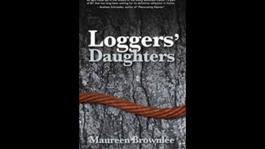 Clearwater by Kim McCullough, Loggers' Daughters by Maureen Brownlee & Short Pea